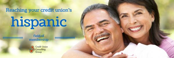 Reaching Your Credit Unions Hispanic Members